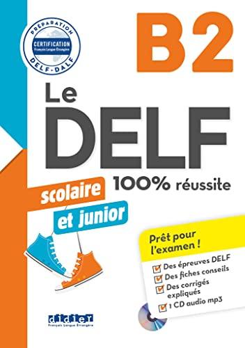 DELF scolaire et junior, B2 (Le)