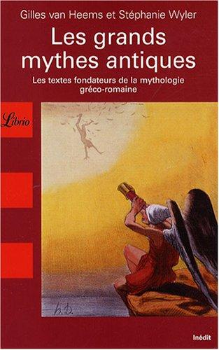 Les grands mythes antiques