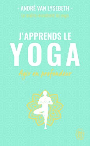 J'apprends le yoga