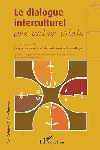 dialogue interculturel (Le)