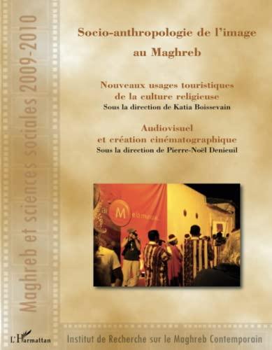 Socio-anthropologie de l'image au Maghreb