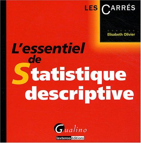 essentiel de statistique descriptive (L')