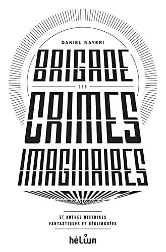 Brigade des crimes imaginaires