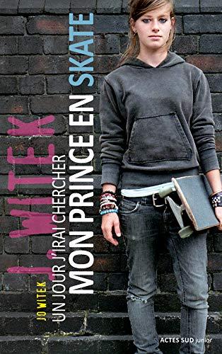 Un jour j'irai chercher mon prince en skate