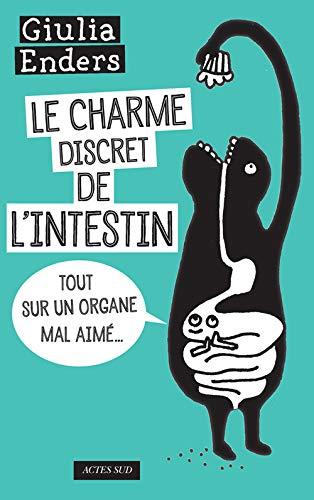 Charme discret de l'intestin (Le)