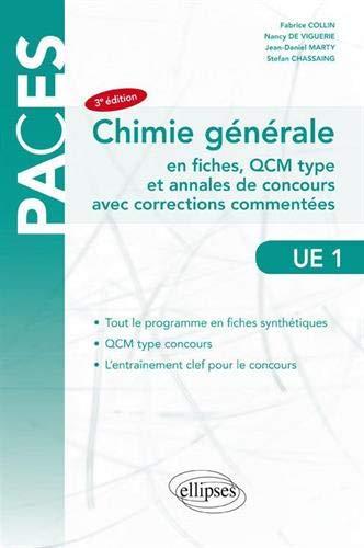 Chimie générale en fiches, QCM type et annales de concours avec corrections commentées