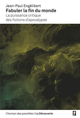 Fabuler la fin du monde