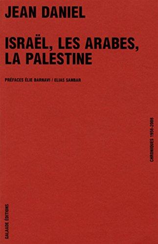 Israël, les arabes, la Palestine