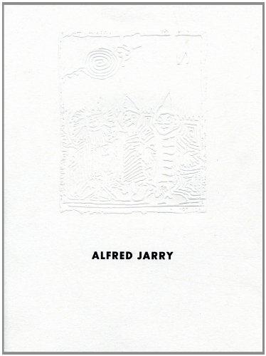 Alfred Jarry.