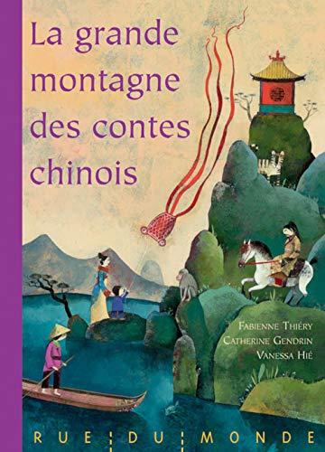 La grande montagne des contes chinois