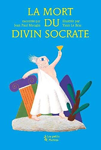 La mort du divin Socrate