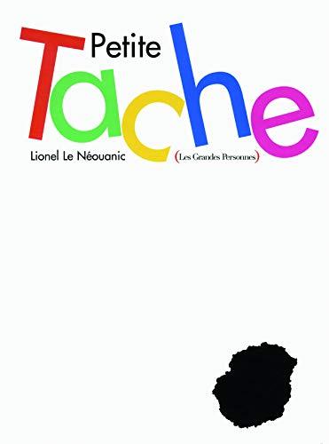 Petite Tache
