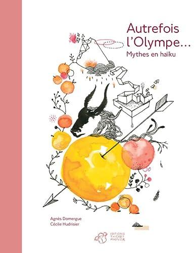 Autrefois l'Olympe...
