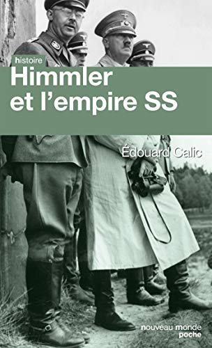 Himmler et l'empire SS
