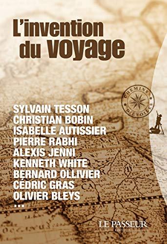 Invention du voyage (L')