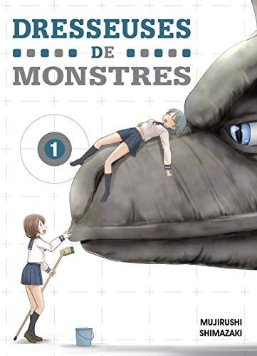Dresseuses de monstres. 01