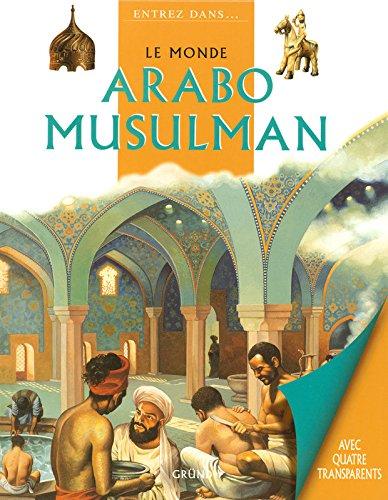 Le monde arabo musulman