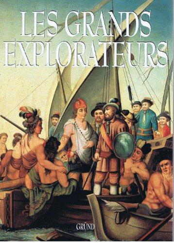 grands explorateurs (Les)