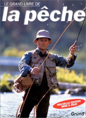 Grand livre de la pêche (Le)