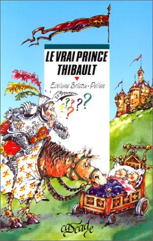 Le vrai prince Thibault