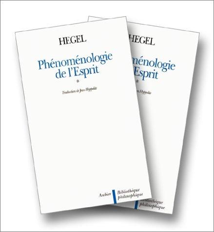 Phénoménologie de l'esprit, t. I