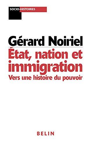 Etats, nation et immigrations