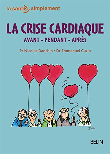 crise cardiaque (La)