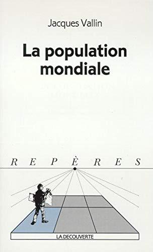 population mondiale (La)