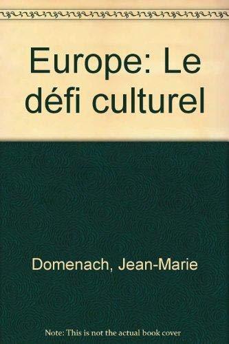 Europe, le défi culturel
