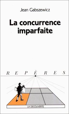 concurrence imparfaite (La)