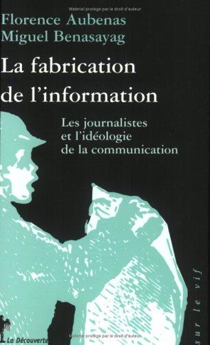fabrication de l'information (La)