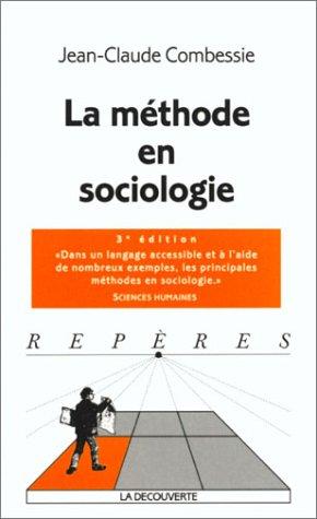 Méthode en sociologie (La)