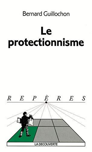 Protectionnisme (Le)