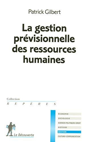 La gestion prévisionnelle des ressources humaines
