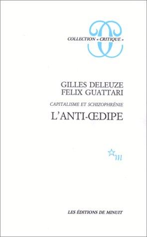 Anti-Oedipe (L')