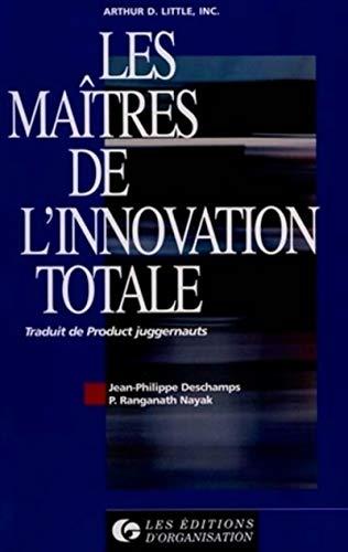maîtres de l'innovation totale (Les)