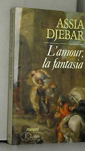 Amour, la fantasia (L')