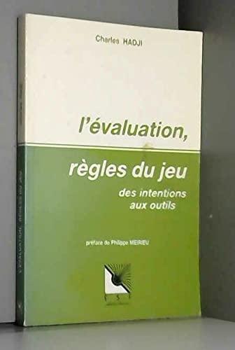 Evaluation, règles du jeu (L')
