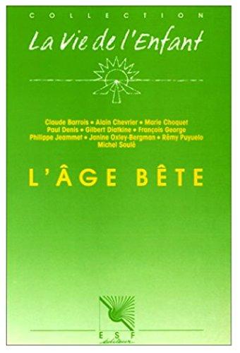 Age bête (L')