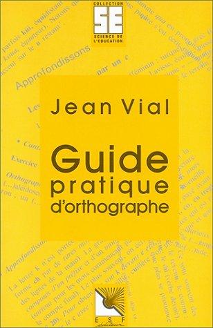 Guide pratique d'orthographe