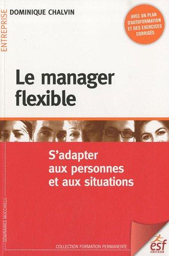 Le manager flexible