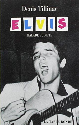 Elvis, balade sudiste
