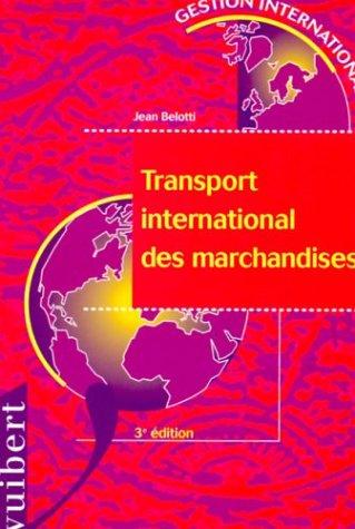 transport international des marchandises (Le)