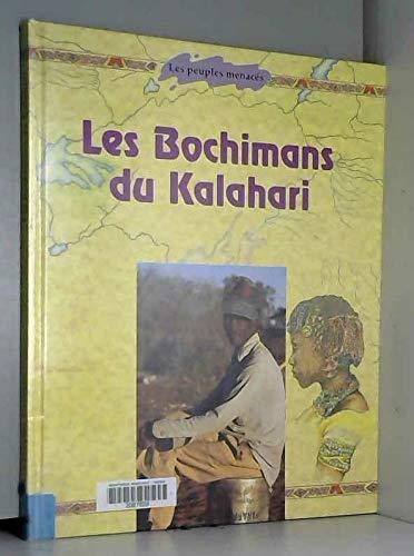 Bochimans du Kalahari (Les)