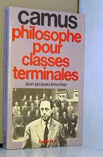 Albert Camus, philosophe pour classes terminales