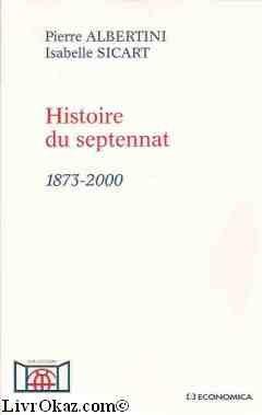Histoire du septennat