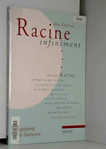 Racine infiniment