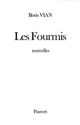 fourmis (Les)