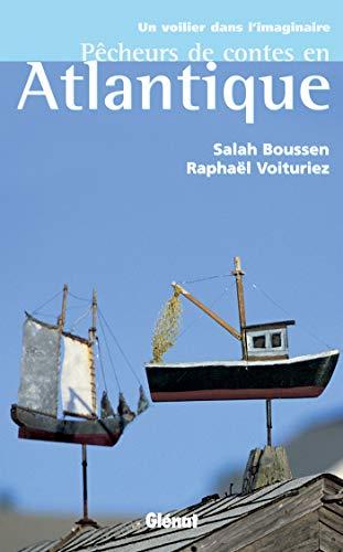 Pêcheurs de contes en Atlantique
