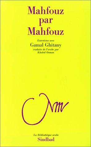 Mahfouz par Mahfouz